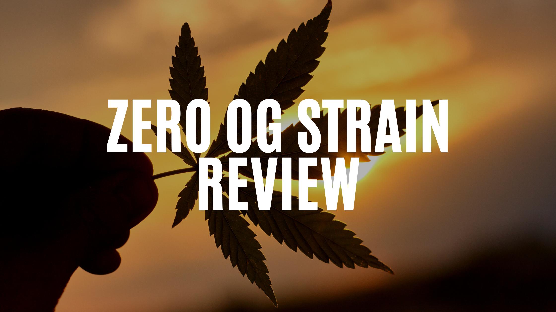 zero-og-strain-review