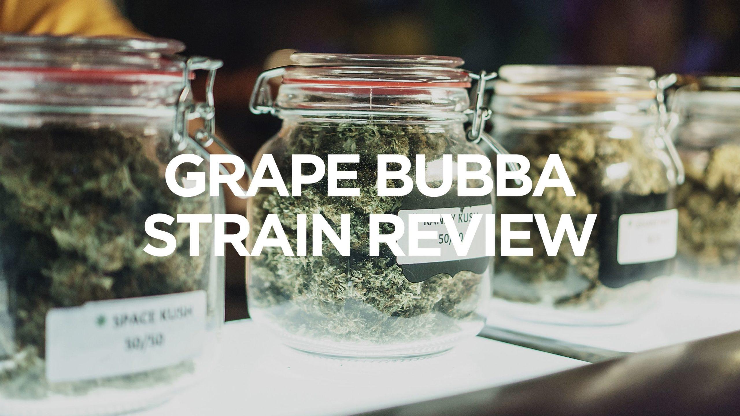grape-bubba-strain-review